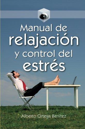 9789583034282: Manual de Relajacion y Control del Estres (Spanish Edition)