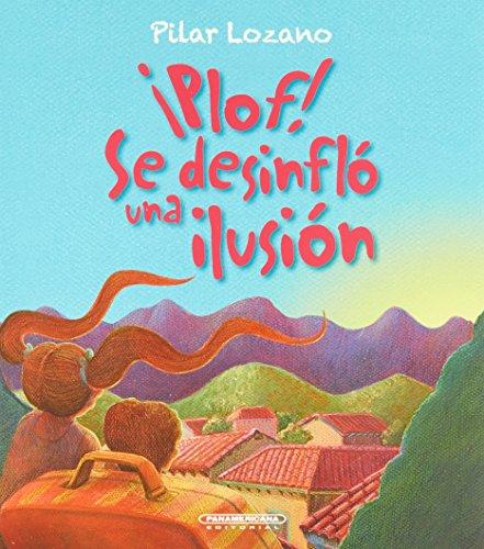 9789583034398: Plof! Se Desinflo Una Ilusion / Pop! There Goes My Dream (Spanish Edition)