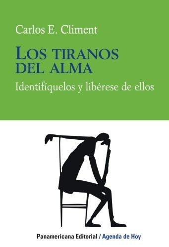 9789583035470: TIRANOS DEL ALMA, LOS