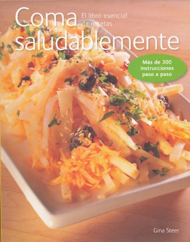 Como saludablemente (Spanish Edition) (9583035696) by Gina Steer