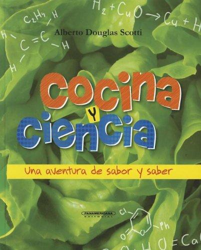 9789583037153: Cocina y Ciencia: Una Aventura de Sabor y Saber (Spanish Edition)