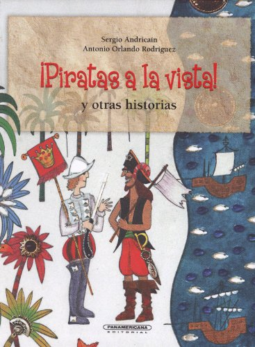 Piratas a la vista y otras historias: Andricain, Sergio