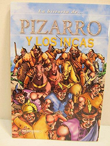 Pizarro Y Los Incas: Editorial Panamericana