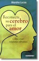 9789583042690: Reconecte Su Cerebro Para El Amor