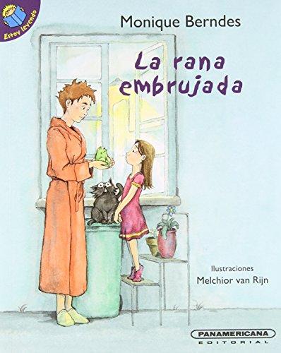 La Rana Embrujada (Estoy Leyendo) (Spanish Edition): Berndes, Monique