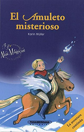 El Amuleto Misterioso- The Mysterious Amulet (Spanish Edition): Muller, Karin