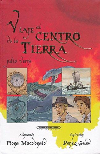 Viaje al centro de la tierra (Spanish Edition): Fiona MacDonald
