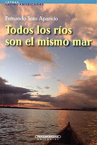 9789583044830: Todos Los Rios Son El Mismo Mar (Spanish Edition)