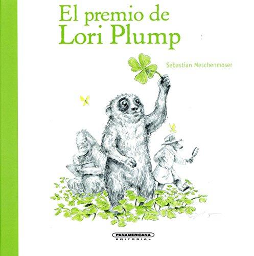 9789583049187: El premio de Lori Plump (Spanish Edition)