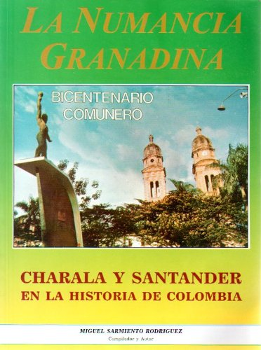 La Numancia Granadina: Miguel Sarmiento Rodriguez