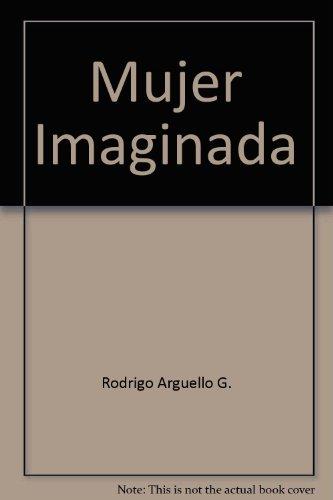 9789583321917: Mujer imaginada (Spanish Edition)