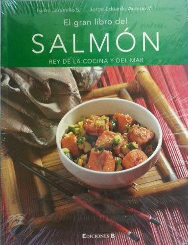 El Gran Libro Del Salmon: Rey De