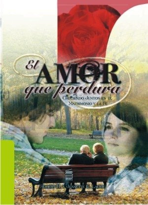 9789583360237: Love That Lasts Spanish