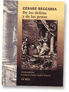 DE LOS DELITOS Y DE LAS PENAS: Beccaria, Cesare de