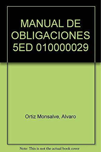 manual de obligaciones [Paperback] by ORTIZ MONSALVE,