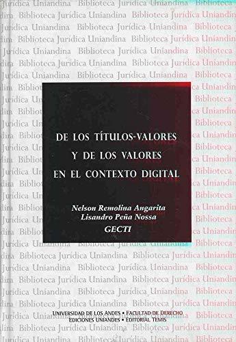 9789583508165: DE LOS TÍTULOS VALORES Y DE LOS VALORES EN EL CONTEXTO DIGITAL