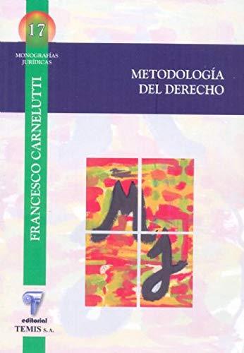 METODOLOGIA DEL DERECHO: Carnelutti, Francesco
