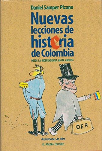 Nuevas Lecciones De Histeria De Columbia: Daniel Samper Pizano