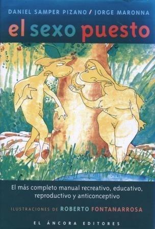 9789583600371: El sexo puesto: El más completo manual recreativo, educativo, reproductivo y anticonceptivo (Spanish Edition)