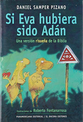 9789583600722: Si Eva Hubiera Sido Adan (Spanish Edition)