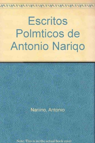 9789583600821: Escritos Politicos de Antonio Narino (Spanish Edition)