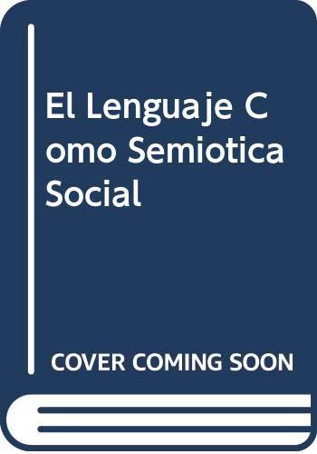 9789583800160: El Lenguaje Como Semiotica Social (Spanish Edition)