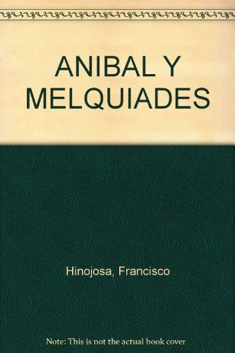 9789583800344: ANIBAL Y MELQUIADES