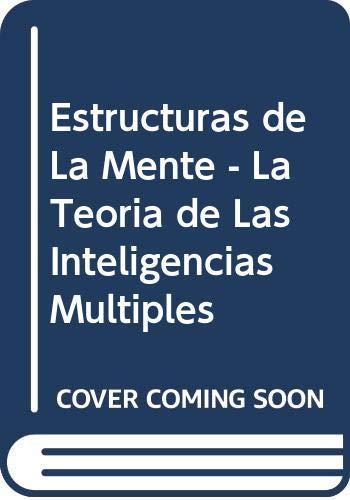 9789583800634: Estructuras de La Mente - La Teoria de Las Inteligencias Multiples