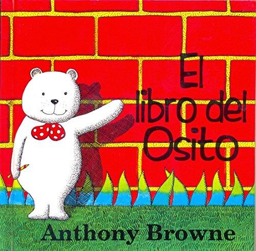 El Libro del Osito (Spanish Edition) (9789583800764) by Anthony Brown