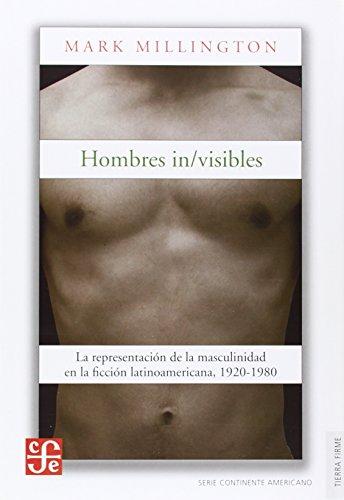 Hombres in/visibles. La representación de la masculinidad: Mark, Millington
