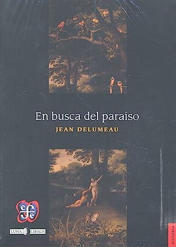 9789583802270: EN BUSCA DEL PARAÍSO (Historia)