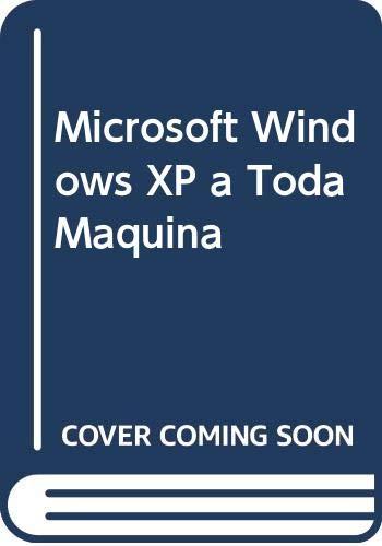 9789584102980: Microsoft Windows XP a Toda Maquina (Spanish Edition)