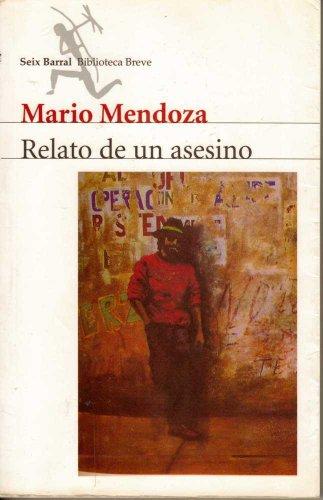 9789584200716: Relato De UN Asesino (Biblioteca Breve) (Spanish Edition)