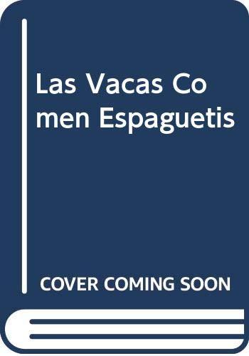 9789584202857: Las Vacas Comen Espaguetis