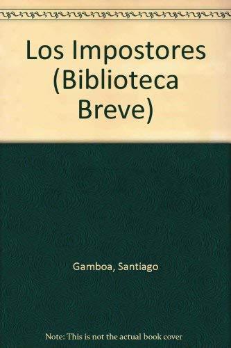 9789584203113: Los Impostores (Seix Barral, Biblioteca Breve) (Spanish Edition)