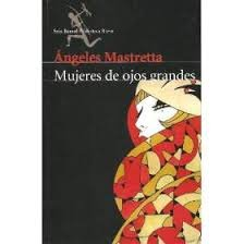 9789584203403: Mujeres de Ojos Grandes (Spanish Edition)