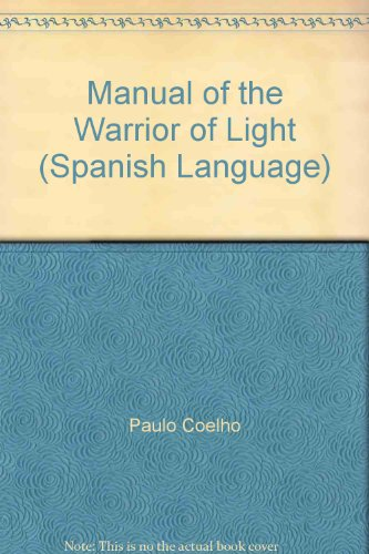 9789584205483: Manual Of The Warrior Of Light (Spanish Language)