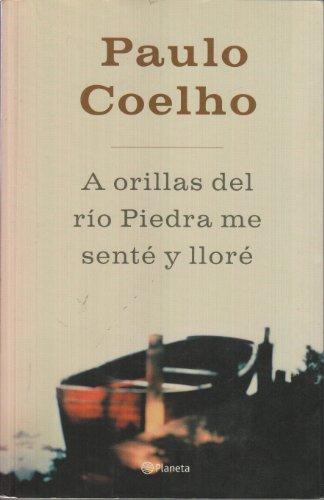 9789584205544: A Orillas Del Rio Piedra Me Sente Y Llore