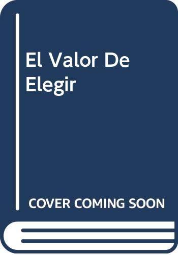 9789584207692: El Valor De Elegir (Spanish Edition)