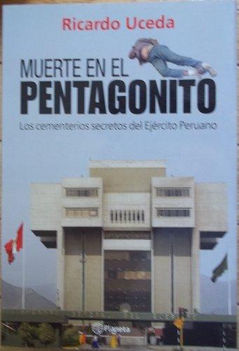 9789584210715: Muerte En El Pentagonito: Los Cementerios Secretos Del Ejército Peruano