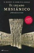 9789584210760: El Legado Mesianico / The Messianic Legacy (Spanish Edition)