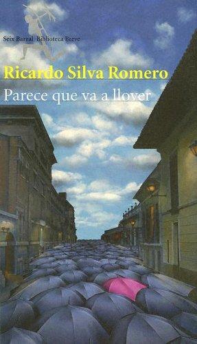 9789584211255: Parece Que Va a Llover/it Looks Like It's Going to Rain (Seix Barral Biblioteca Breve) (Spanish Edition)