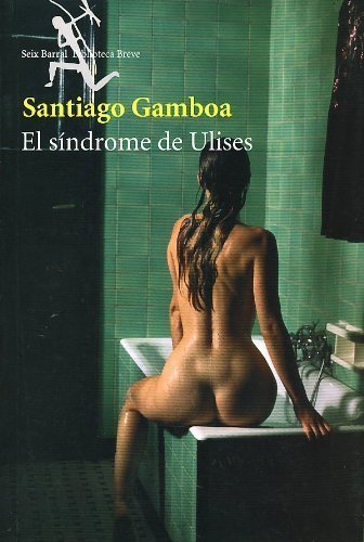 9789584211903: El Sindrome De Ulises/the Sindrome of Ulises 5 Edicion (Spanish Edition)