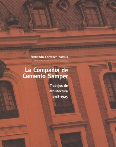 COMPAÃ'IA DE CEMENTO SAMPER,LA: CARRASCO ZALDÚA, Fernando