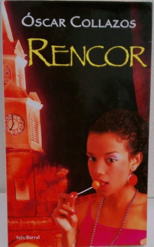 9789584214799: Rencor/ Grudge (Spanish Edition)