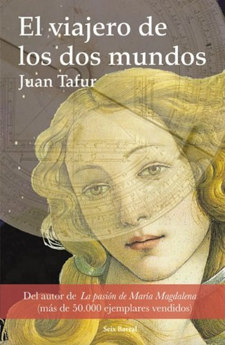 El viajero de los dos mundos /: Tafur, Juan