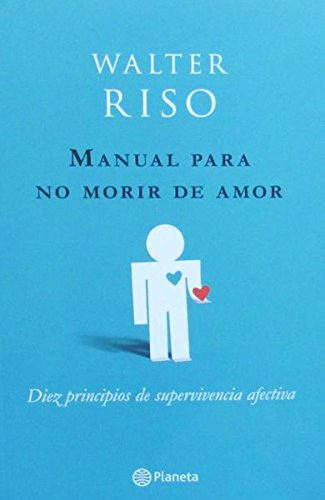 9789584229724: manual para no morir de amor