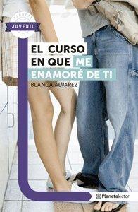 El curso en que me enamoré de: Blanca Álvarez