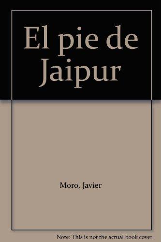 9789584232557: El pie de Jaipur