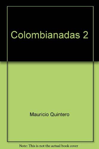 Colombianadas 2: Quintero, Mauricio